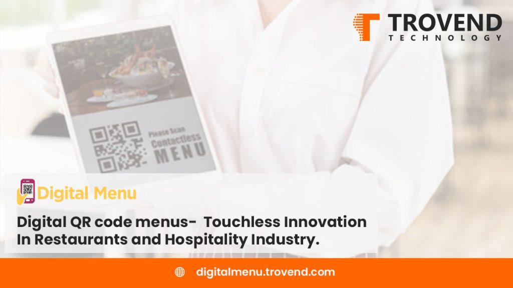 Touchless menu