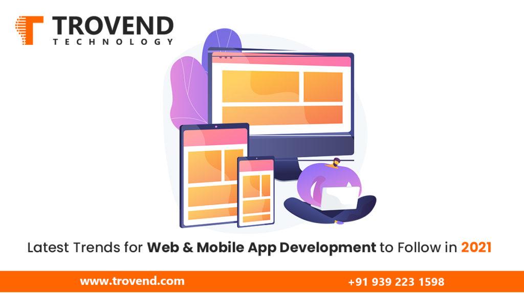 web-mobile-app-development-trends-2021